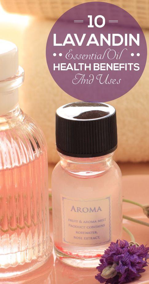 10 Avantages pour la santé incroyable et l`utilisation de l`huile essentielle de lavandin
