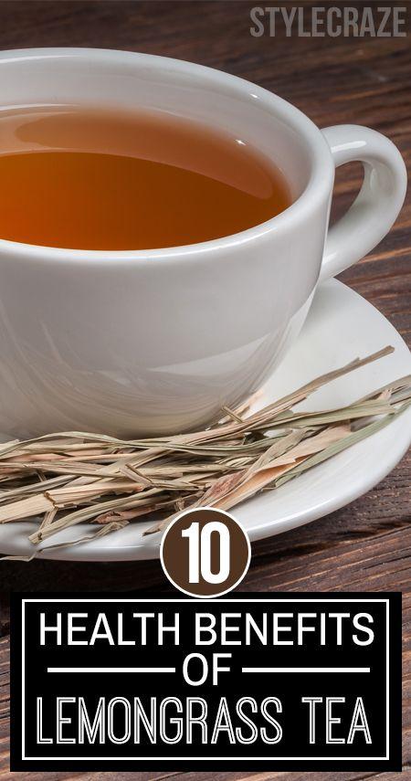 10 Avantages pour la santé incroyable de thé de citronnelle