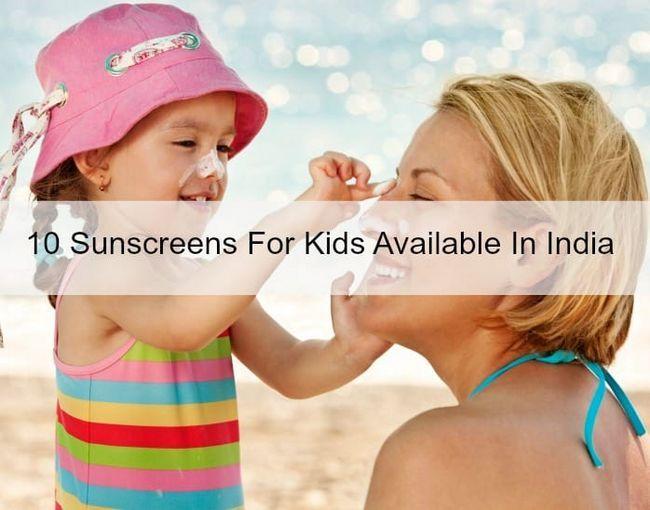 10 Meilleur bébé écrans solaires pour les enfants en Inde