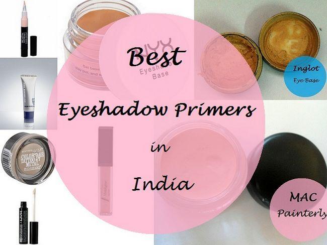 10 Meilleure base de fard à paupières / amorces disponibles en Inde