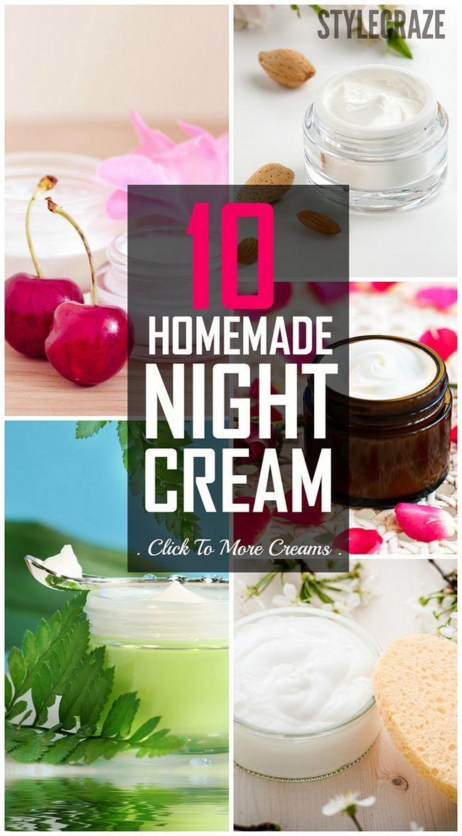 10 Les meilleures crèmes de nuit maison pour obtenir une belle peau