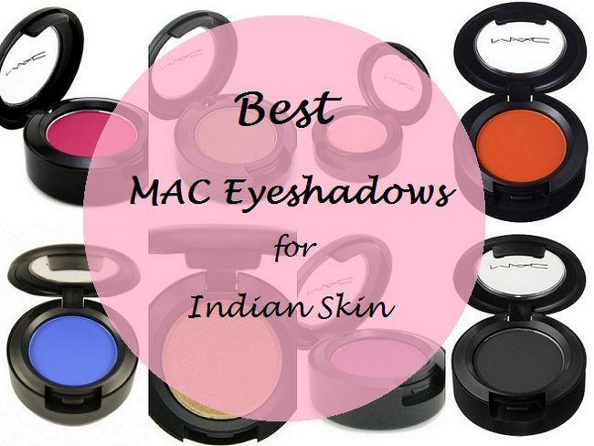 10 Meilleur mac pour eyeshadows tons de peau indienne