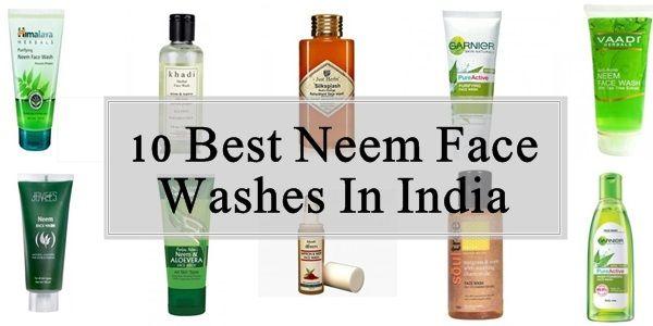 10 Les meilleurs lavages du visage de neem disponibles en Inde