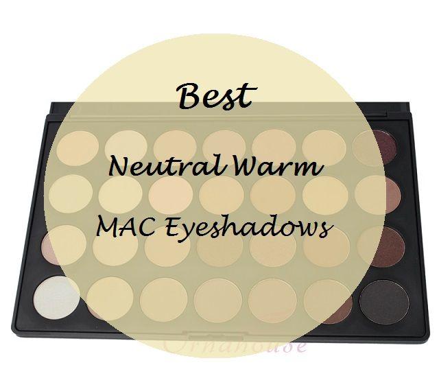 10 Les meilleurs eyeshadows mac chauds neutres pour les tons de peau indienne