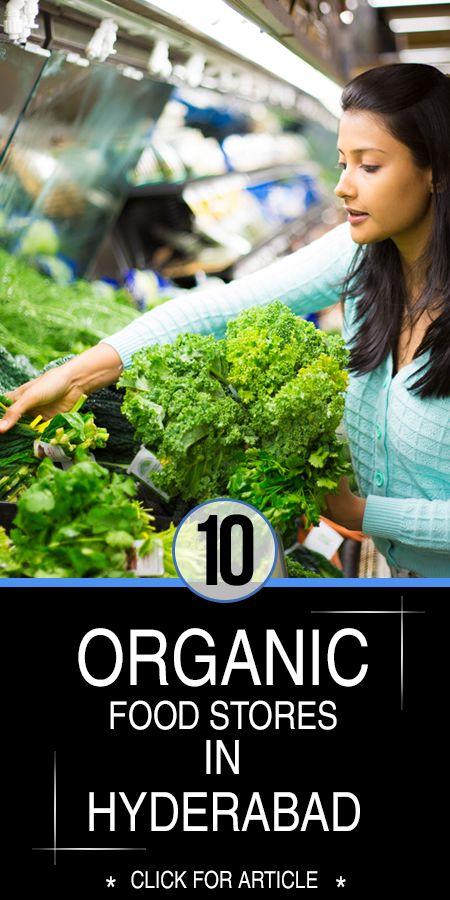 10 Les meilleurs magasins d`aliments biologiques à hyderabad