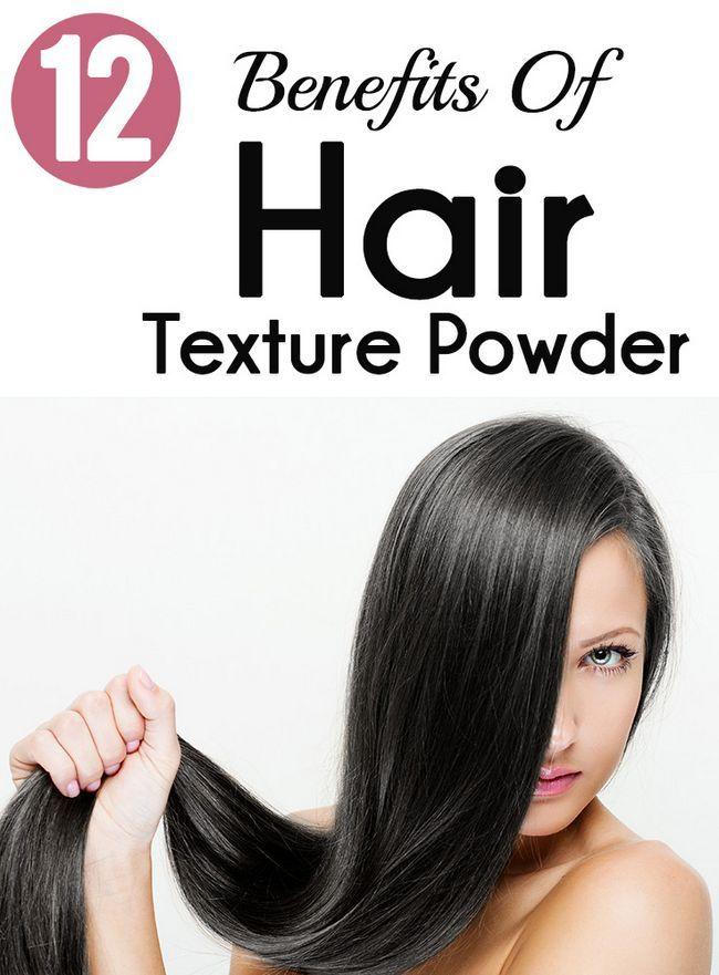 12 Avantages étonnants de poudre de texture des cheveux