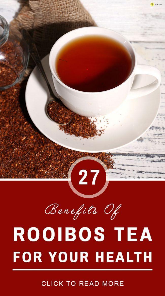 27 Les bienfaits du thé rooibos pour votre santé