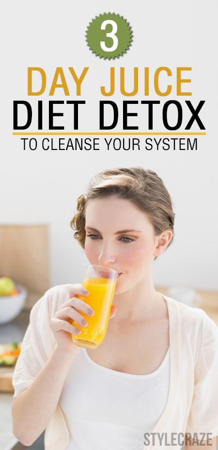 3 Régime de désintoxication de jus jour pour nettoyer votre système
