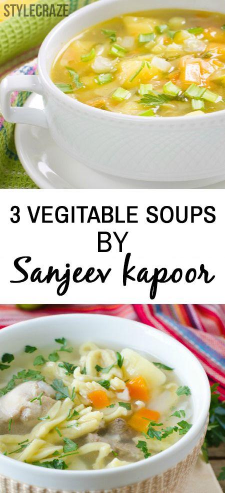 3 Soupes de légumes Yummilicious par sanjeev kapoor