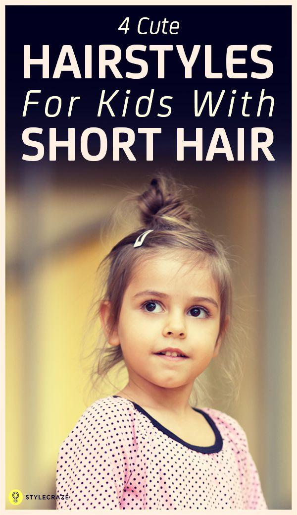 4 Coiffures simples pour les enfants avec les cheveux courts