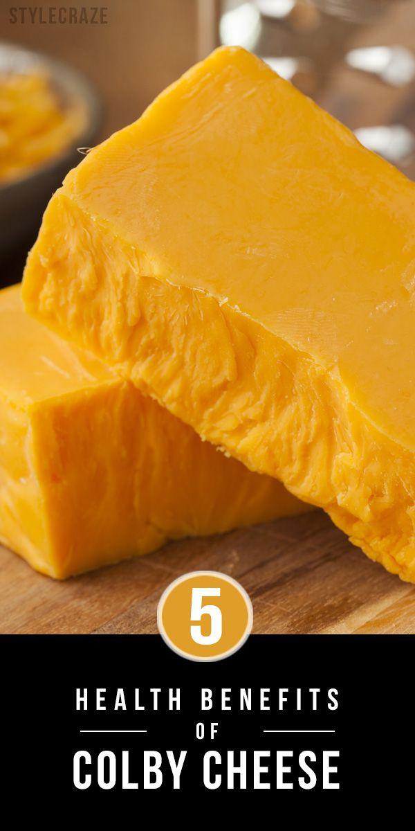 5 Avantages pour la santé incroyable de fromage colby