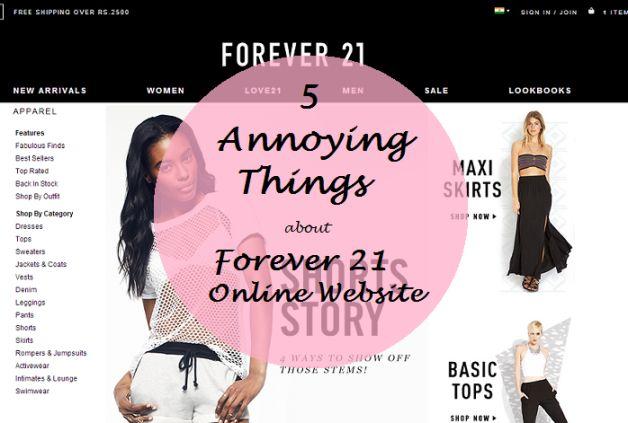 5 Choses Annoying vous devez savoir sur le site web en ligne pour toujours 21 de l`Inde et quoi acheter