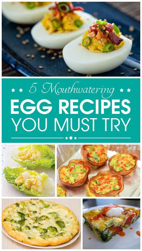 5 Recettes d`œufs Mouthwatering vous devez essayer