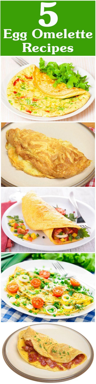 5 Recettes délicieuses omelette d`œuf pour essayer aujourd`hui