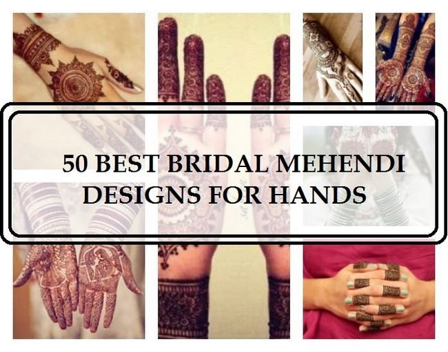 50 Meilleurs designs mehendi de mariée pour les mains