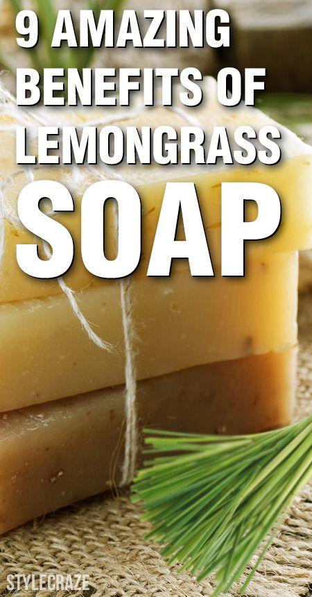 9 Avantages étonnants du savon de citronnelle