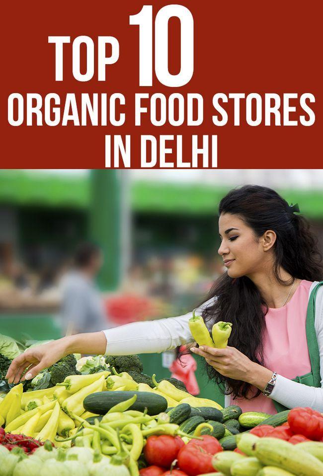 Top 10 des magasins d`aliments biologiques dans delhi