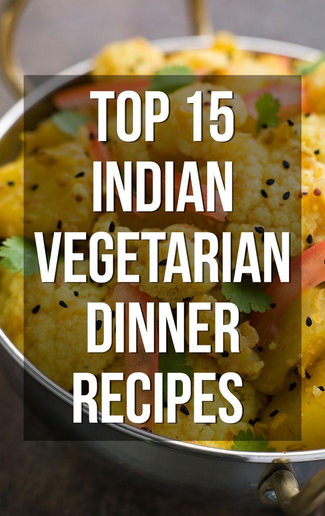 Top 15 recettes dîner végétarien indien vous pouvez essayer